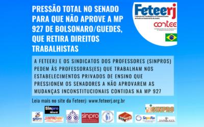 PRESSÃO TOTAL NO SENADO PARA QUE NÃO APROVE A MP 927 DE BOLSONARO/GUEDES, QUE RETIRA DIREITOS TRABALHISTAS